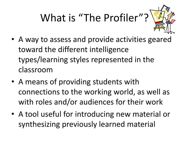 "What is ""The Profiler""?"