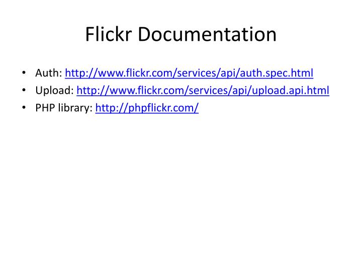 Flickr Documentation