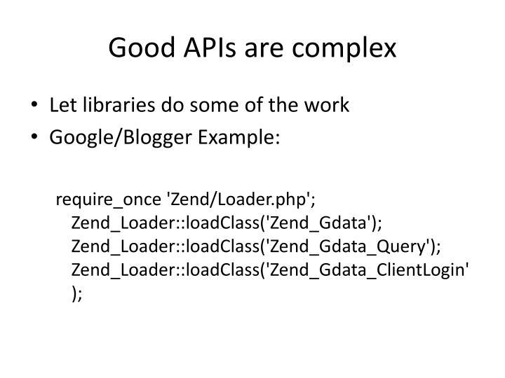 Good APIs are complex