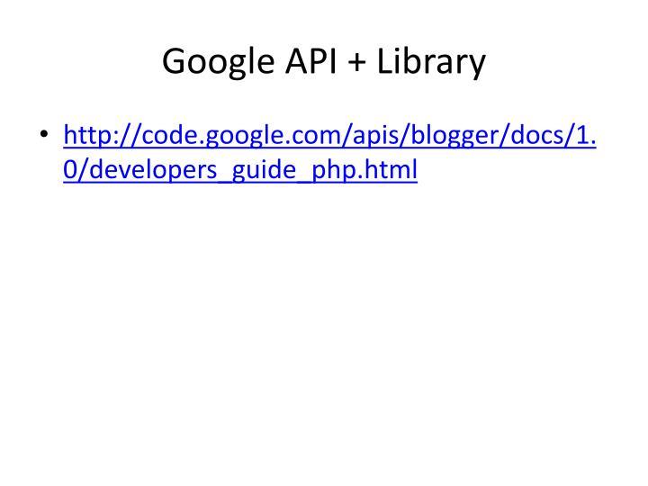 Google API + Library