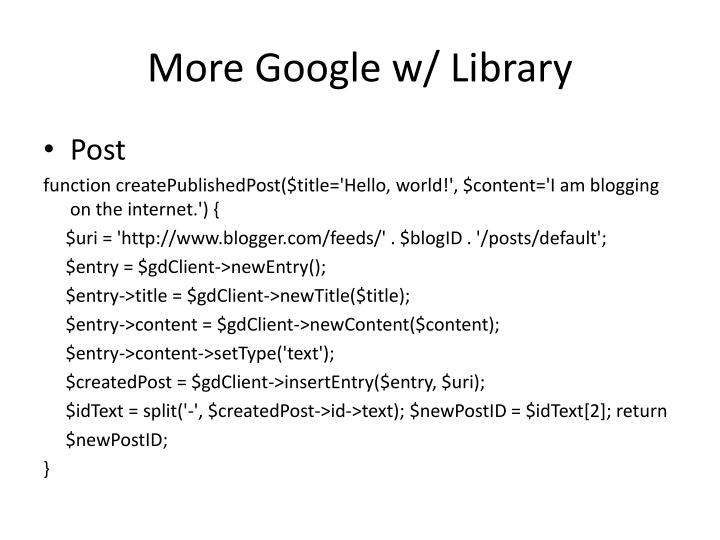 More Google w/ Library