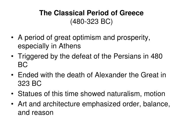 The classical period of greece 480 323 bc