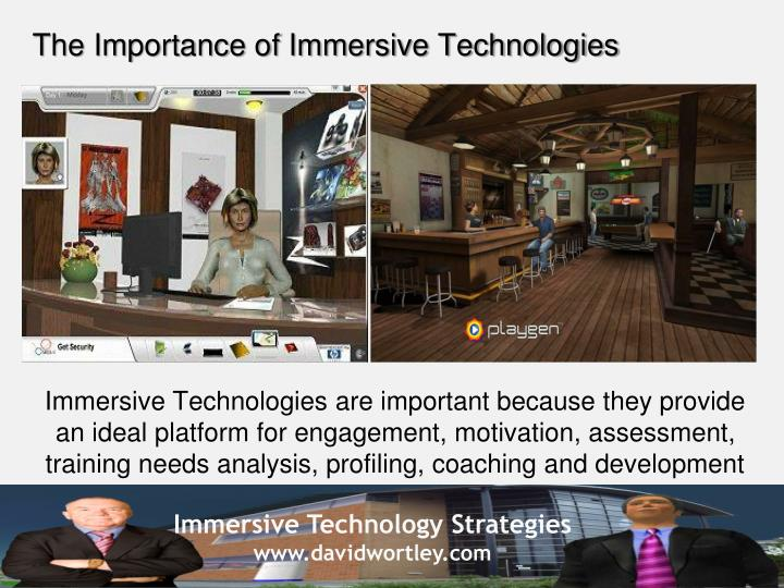 The Importance of Immersive Technologies