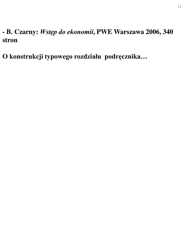 - B. Czarny: