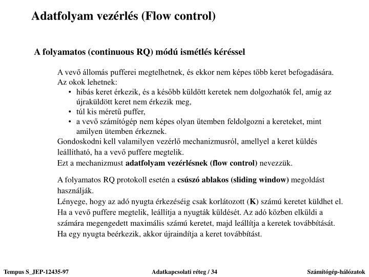 Adatfolyam vezérlés (Flow control)