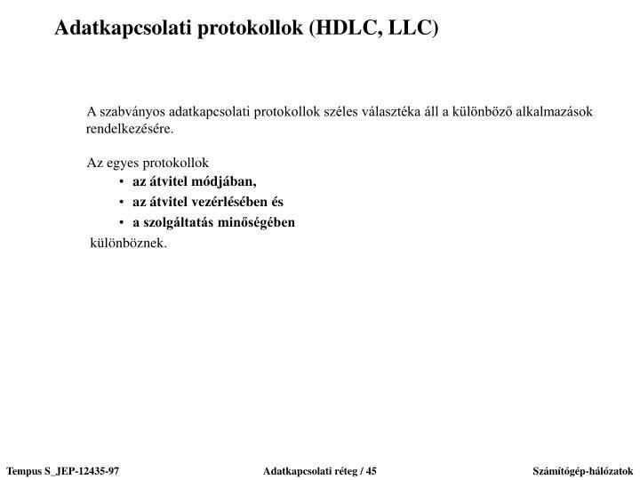 Adatkapcsolati protokollok (HDLC, LLC)