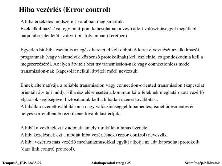 Hiba vezérlés (Error control)