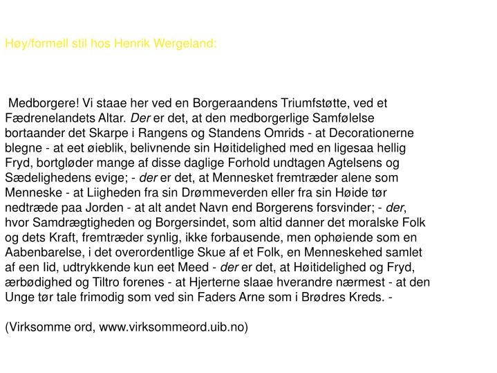 Høy/formell stil hos Henrik Wergeland: