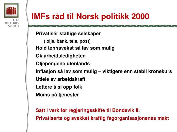 IMFs råd til Norsk politikk 2000