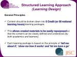 structured learning approach learning design