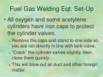 fuel gas welding eqt set up1