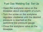 fuel gas welding eqt set up10