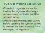 fuel gas welding eqt set up7