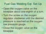 fuel gas welding eqt set up9