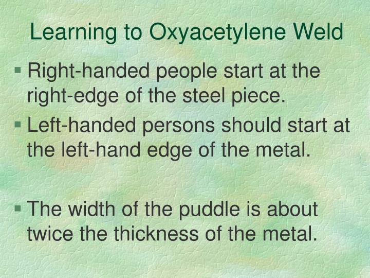Learning to Oxyacetylene Weld