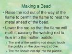 making a bead4