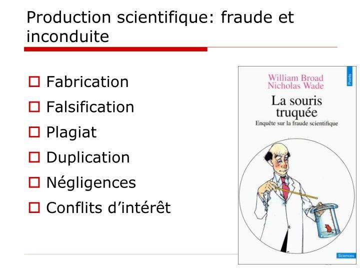Production scientifique: fraude et inconduite