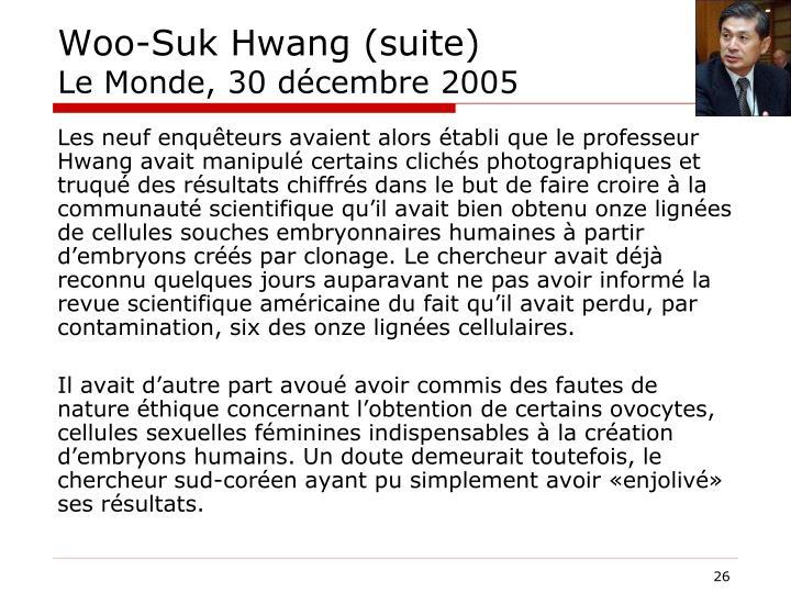 Woo-Suk Hwang (suite)