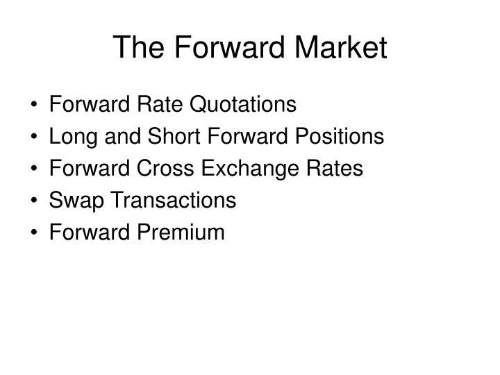 The Forward Market