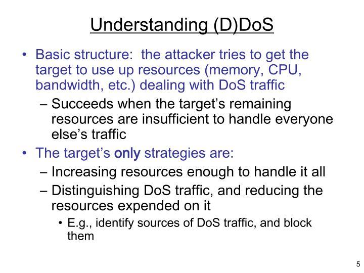 Understanding (D)DoS