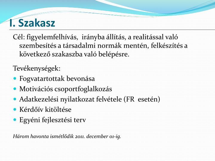 I. Szakasz