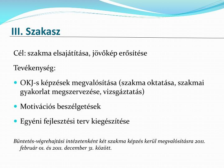 III. Szakasz