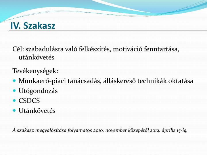 IV. Szakasz