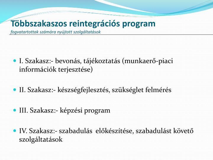 Többszakaszos reintegrációs program