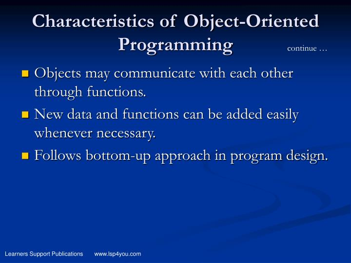 Characteristics of Object-Oriented Programming