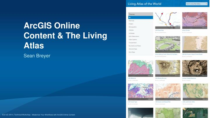 ArcGIS Online Content & The Living Atlas