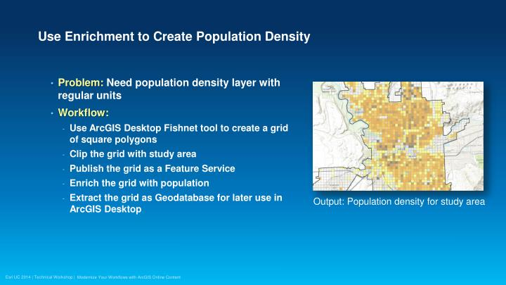 Use Enrichment to Create Population Density