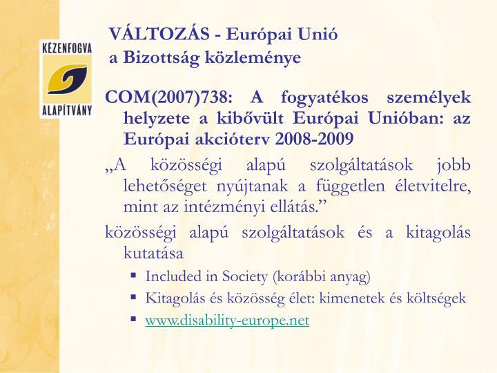 VÁLTOZÁS - Európai Unió