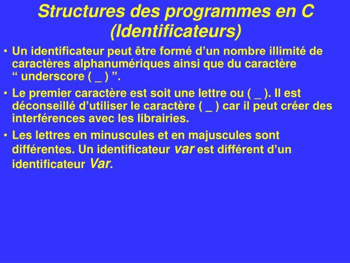 Structures des programmes en C (Identificateurs)