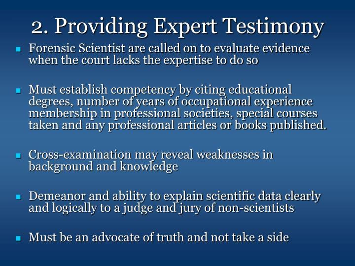 2. Providing Expert Testimony
