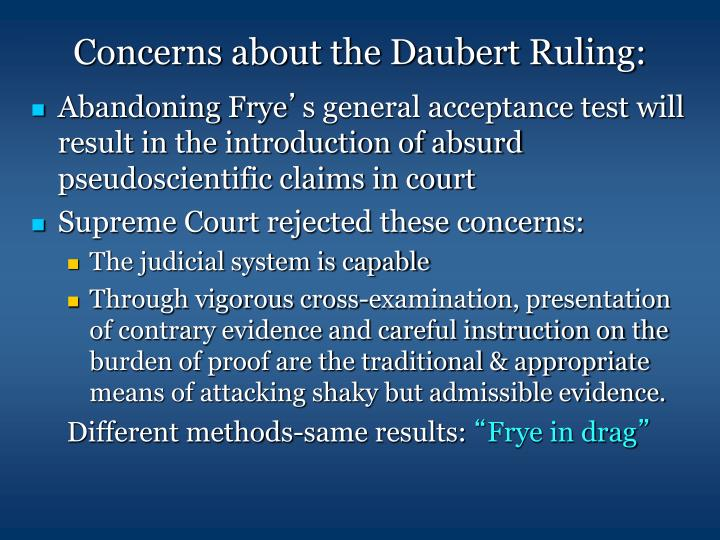 Concerns about the Daubert Ruling: