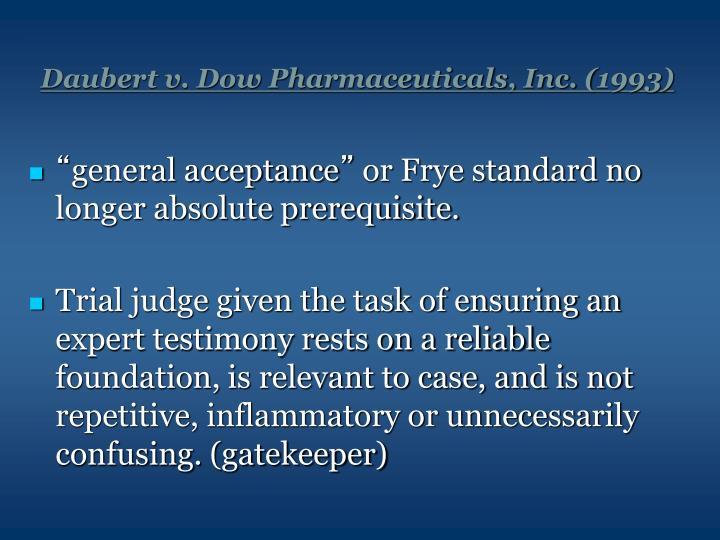 Daubert v. Dow Pharmaceuticals, Inc. (1993)