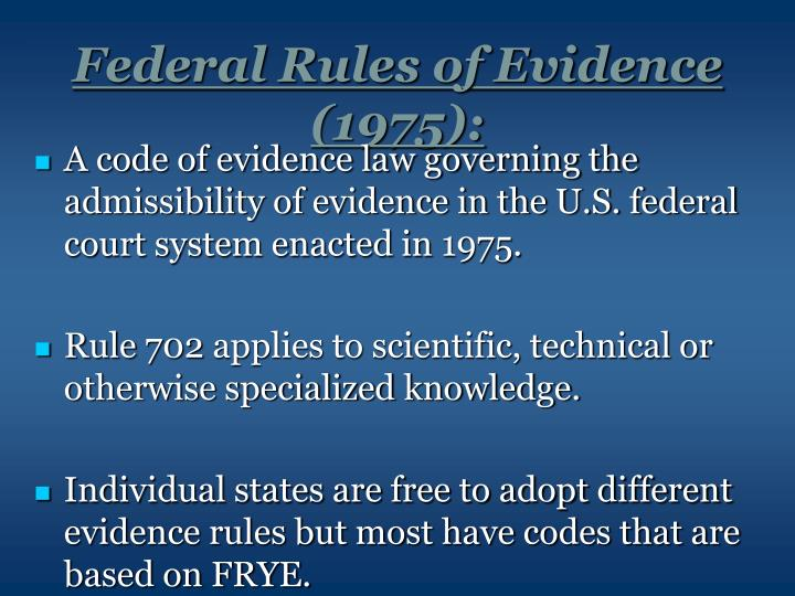 Federal Rules of Evidence (1975):