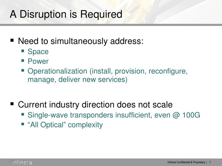 A Disruption is Required