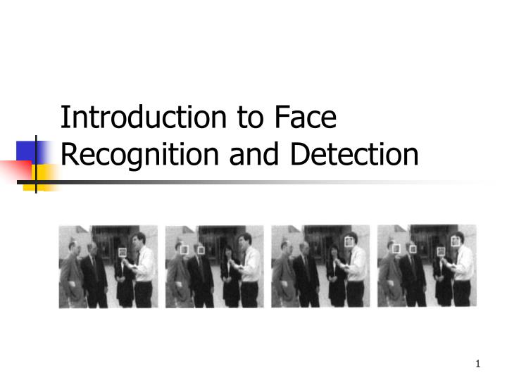 Ppt Introduction To Face Recognition And Detection Powerpoint Presentation Id 4123515