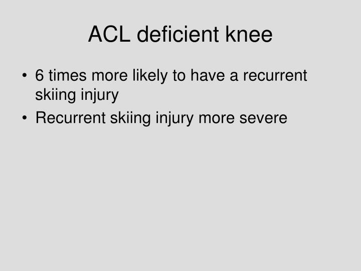 ACL deficient knee