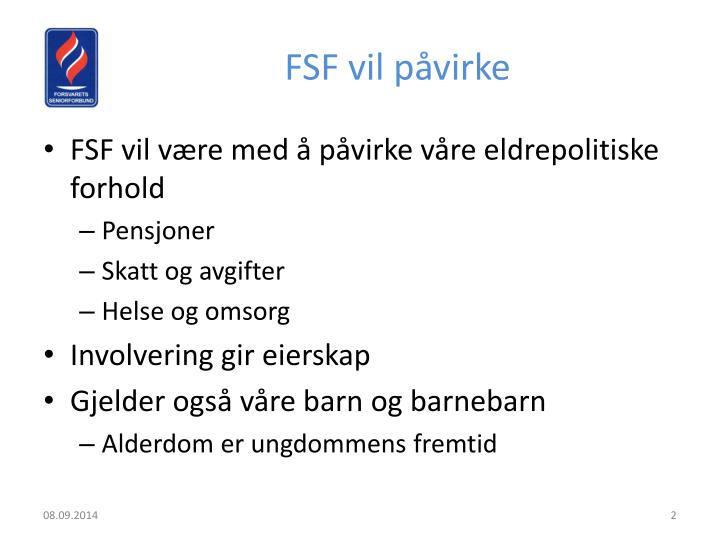 FSF vil påvirke