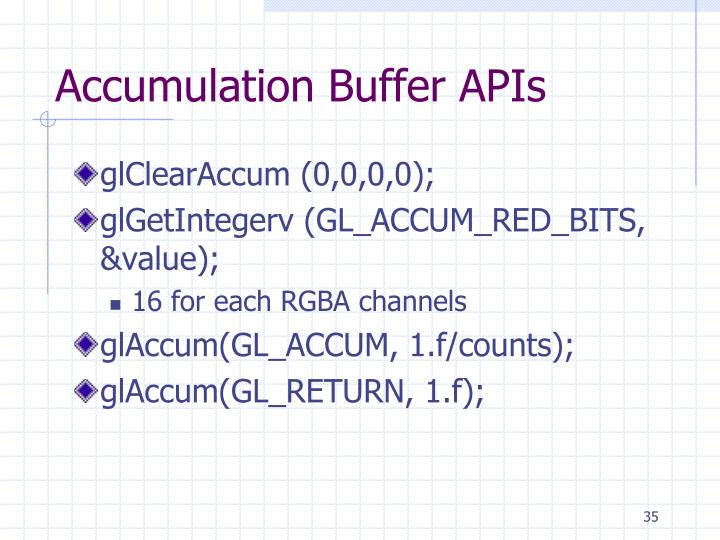 Accumulation Buffer APIs