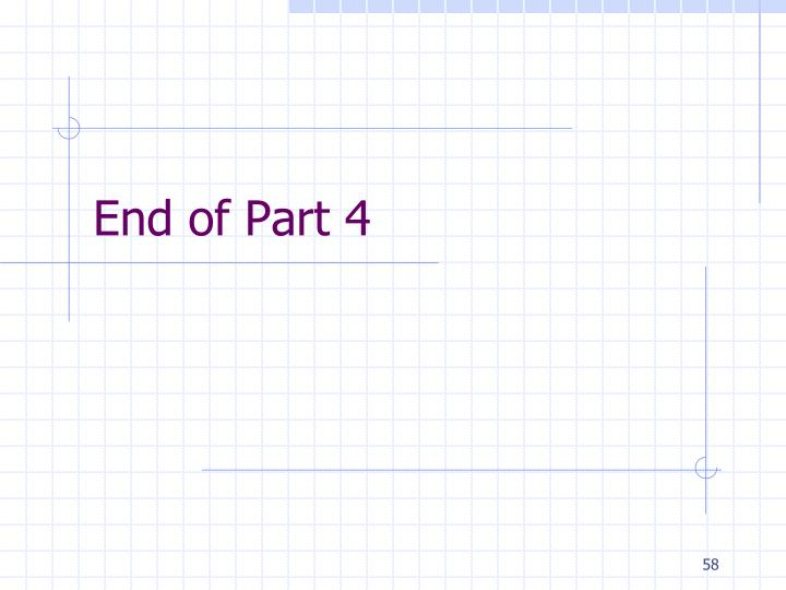 End of Part 4