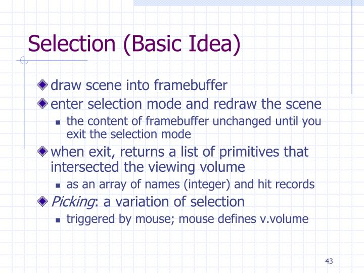 Selection (Basic Idea)