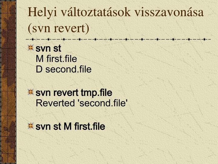 Helyi változtatások visszavonása (svn revert)