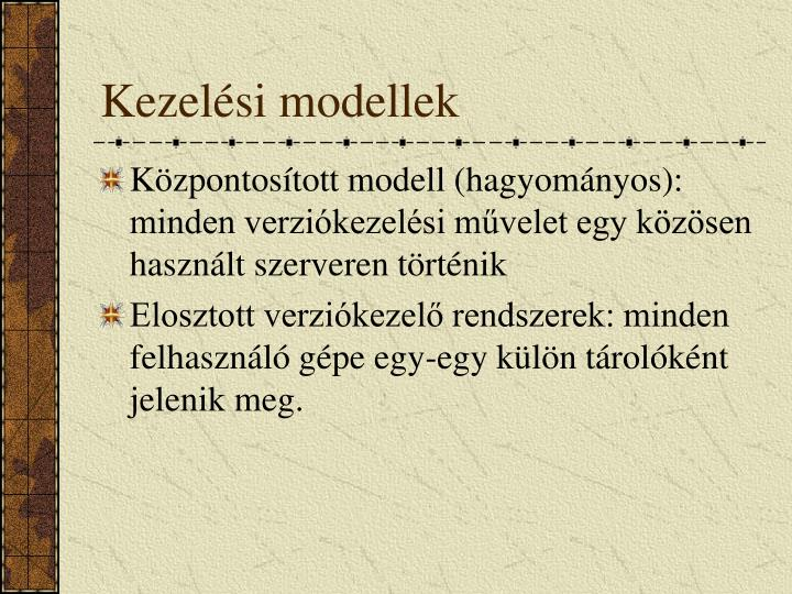 Kezelési modellek