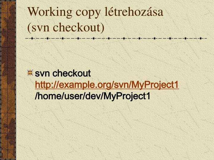 Working copy létrehozása