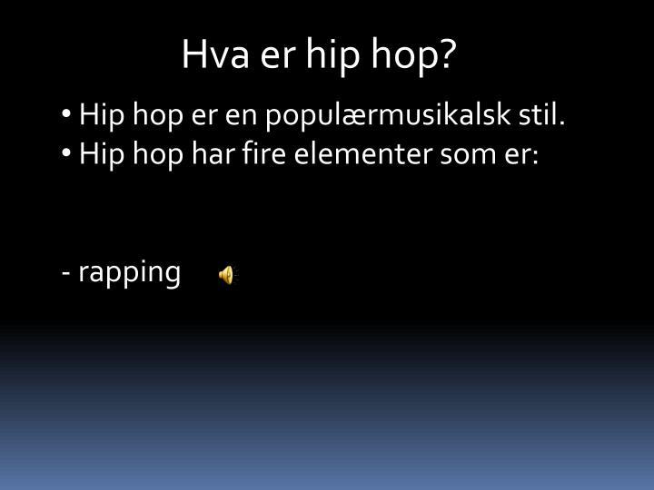 Hva er hip hop?