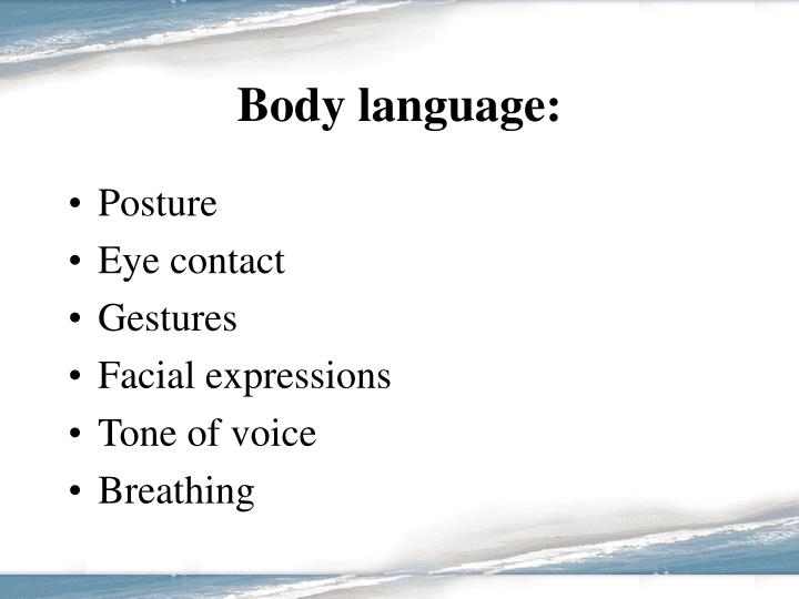 Body language: