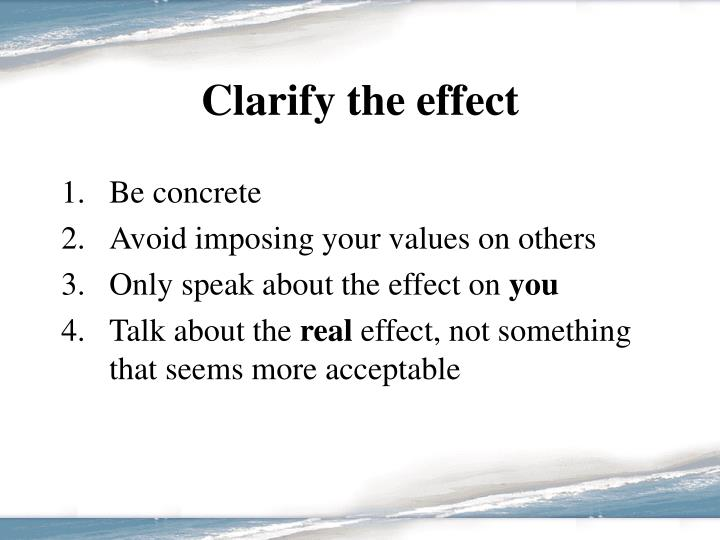 Clarify the effect